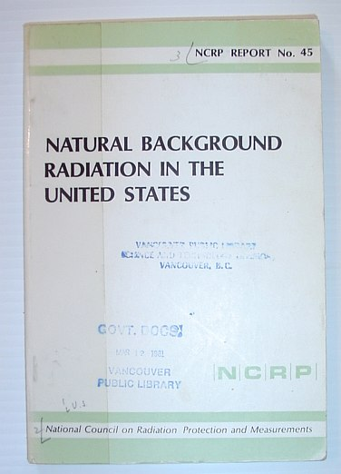 Image for Natural background radiation in the United States: Recommendations of the National Council on Radiation Protection and Measurements (NCRP report)