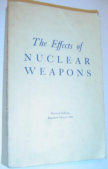 Image for The Effects of Nuclear Weapons - Revised Edition