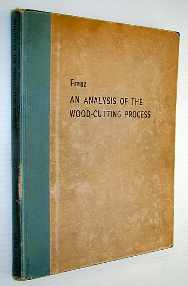 Image for An Analysis of the Wood-Cutting Process