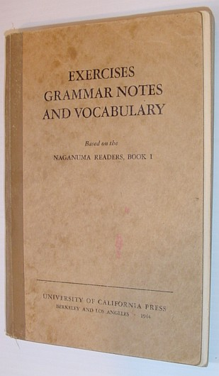 Image for Exercises, Grammar Notes and Vocabulary - Based on the Naganuma Readers, Book I (One)