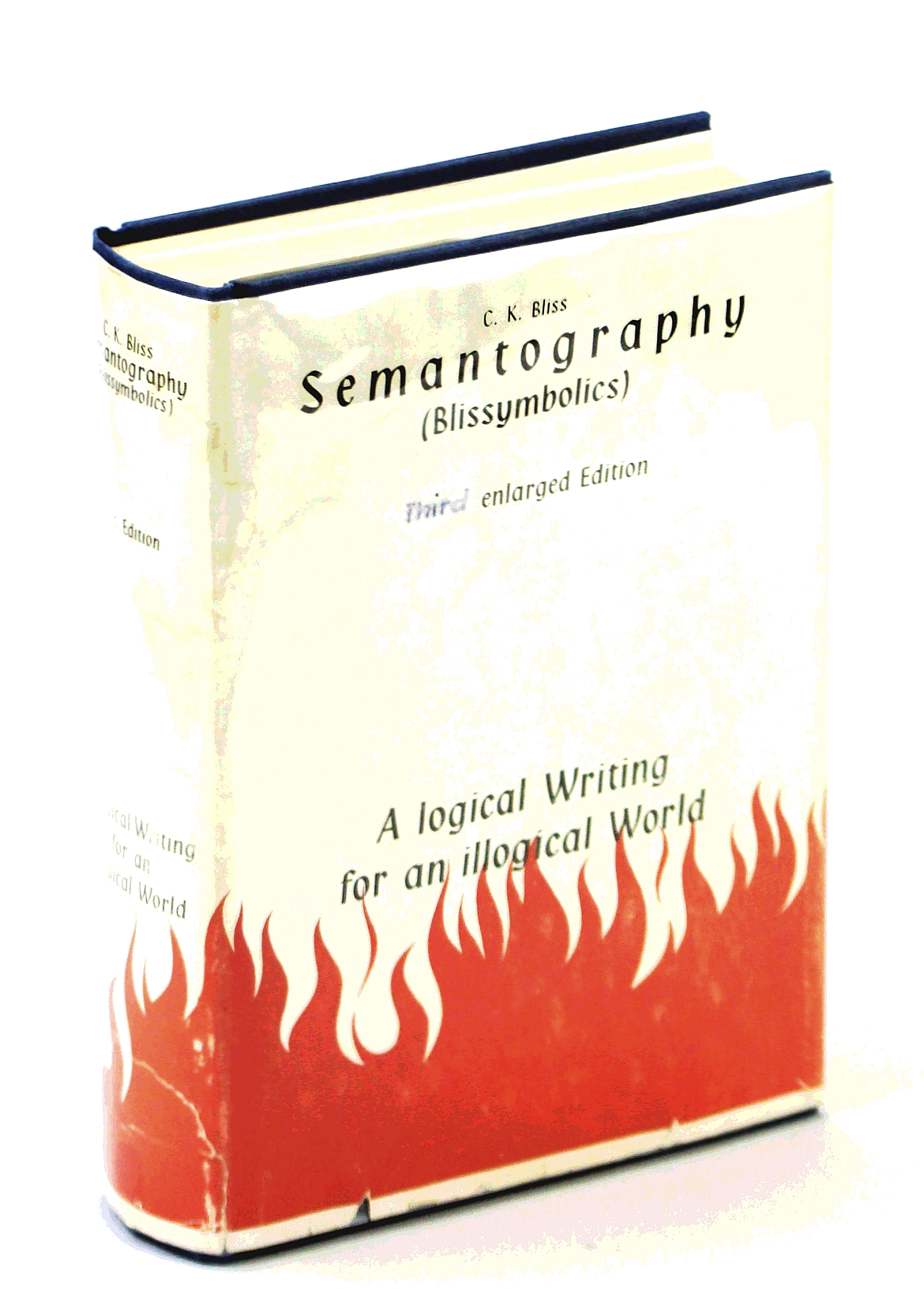 Image for Semantography (Blissymbolics): A Logical Writing for an Illogical World