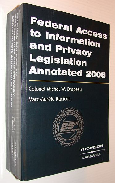 Image for Federal Access to Information and Privacy Legislation Annotated 2008