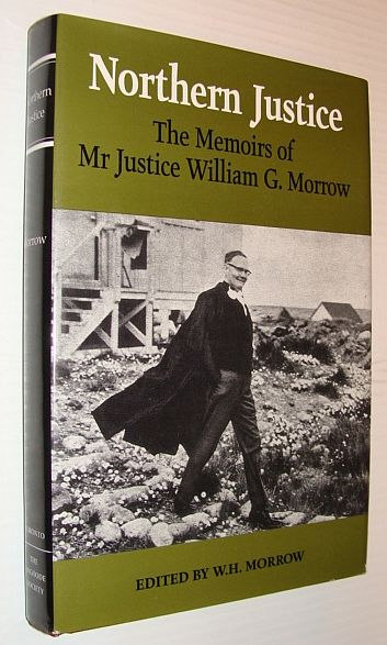 Image for Northern Justice: The Memoirs of Mr Justice William G. Morrow
