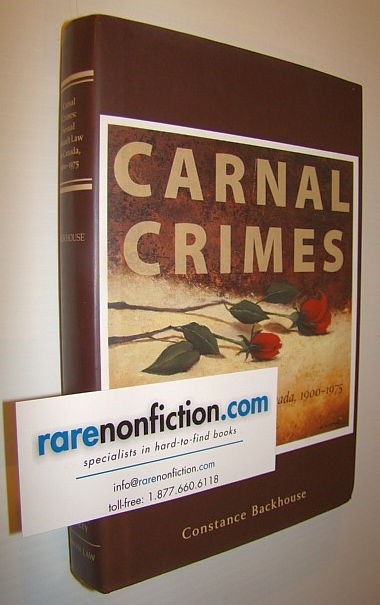 Image for Carnal Crimes: Sexual Assault Law in Canada, 1900-1975