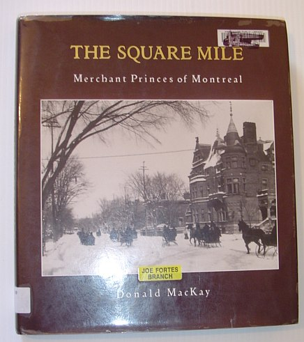 Image for The Square Mile: Merchant Princes of Montreal