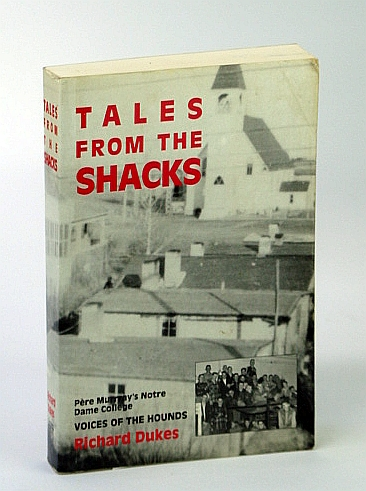 Image for Tales from the Shacks : Pere Murray's Notre Dame College, 1927-1975