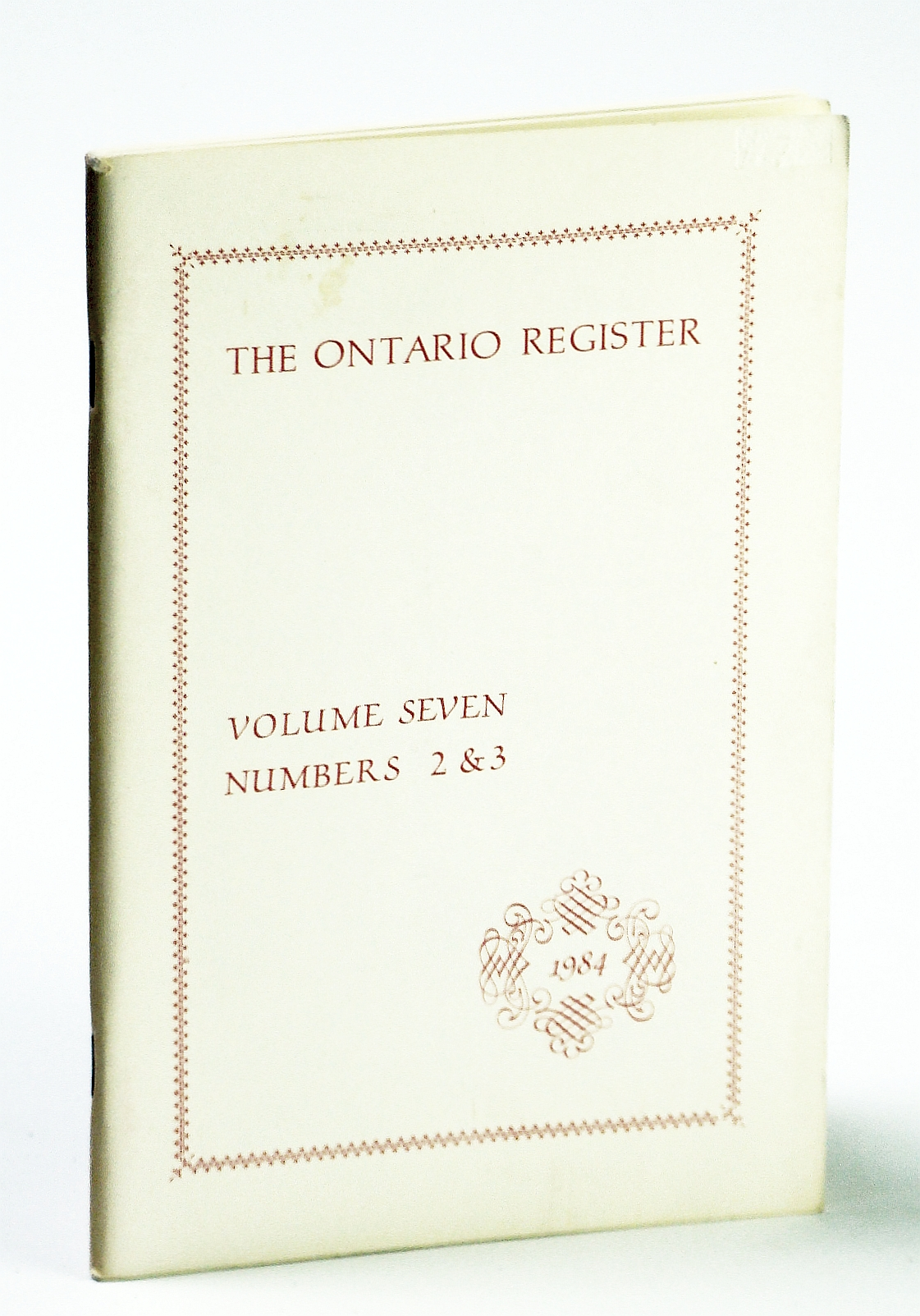 Image for The Ontario Register, Volume Seven (7), Numbers 2 & 3, 1984