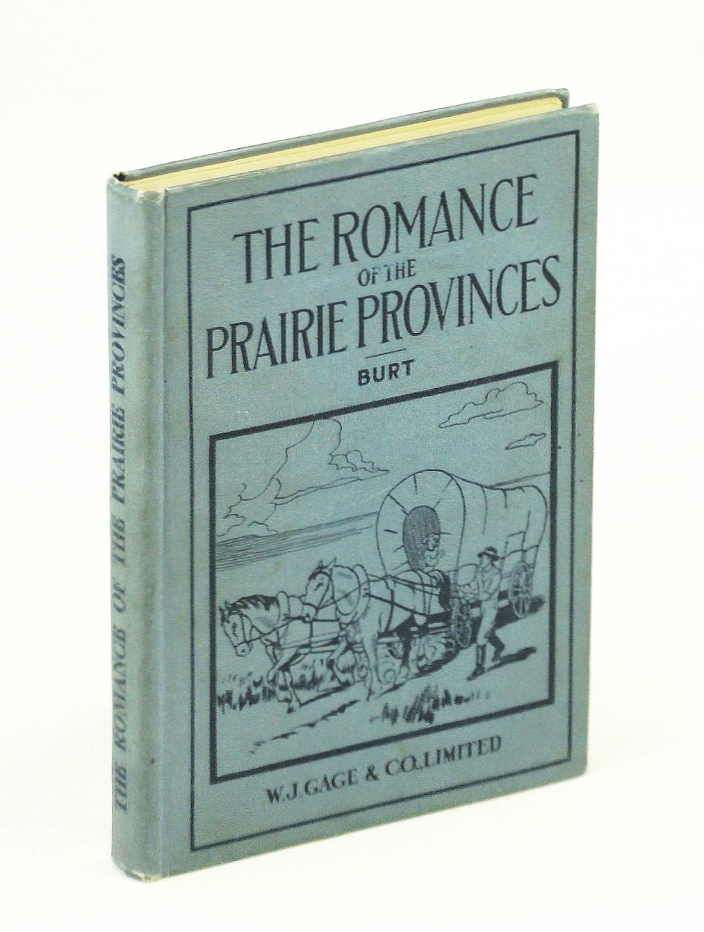 Image for The Romance of The Prairie Provinces