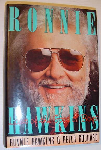 Image for Ronnie Hawkins: Last of the good ol' boys