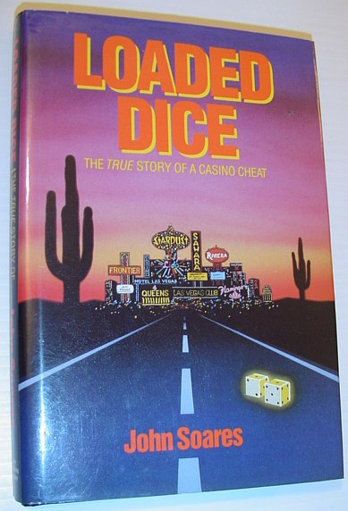 Image for Loaded Dice - The True Story of a Casino Cheat