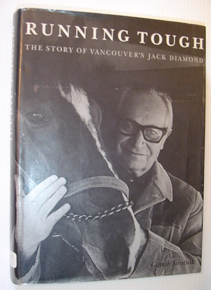 Image for Running Tough: The Story of Vancouver's Jack Diamond
