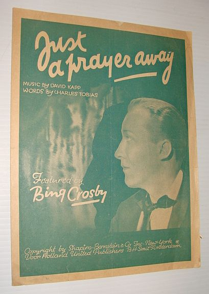 Image for Just a Prayer Away - Featured By Bing Crosby