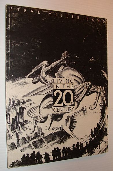 Image for Living in the 20th (Twentieth) Century - Steve Miller Band Songbook