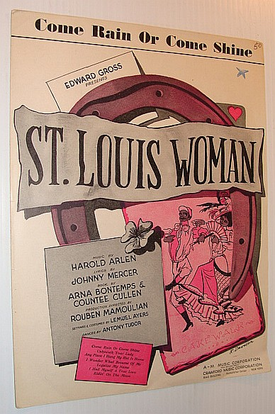 "Image for Come Rain or Come Shine - Sheet Music for This Song from the Musical ""St. Louis Woman"""