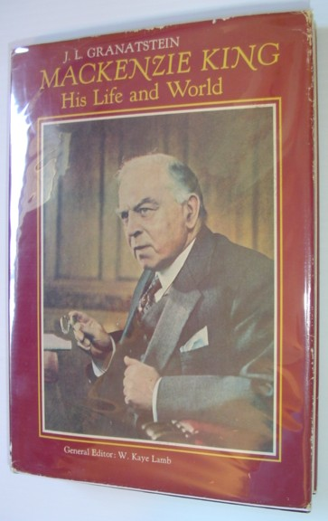 Image for Mackenzie King: His life and world