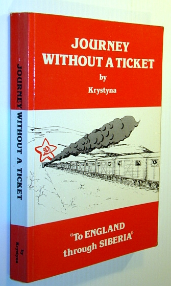 Image for Journey without a ticket: To England through Siberia