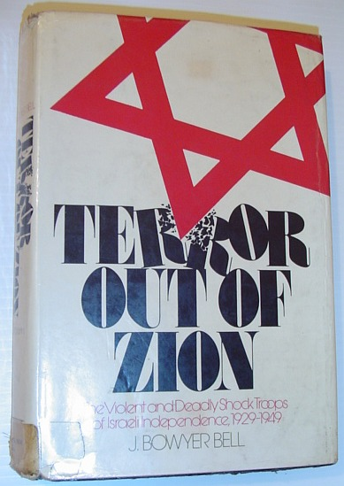 Image for Terror out of Zion: Irgun Zvai Leumi, LEHI, and the Palestine underground, 1929-1949