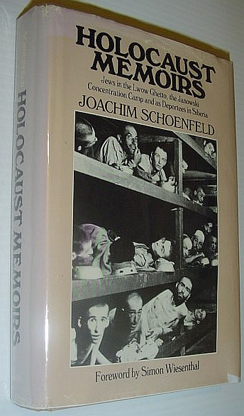 Image for Holocaust Memoirs: Jews in the Lwow Ghetto, the Janowski Concentration Camp, and As Deportees in Siberia