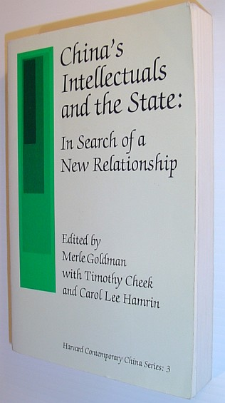 Image for China's Intellectuals and the State: In Search of a New Relationship (Harvard Contemporary China Series)