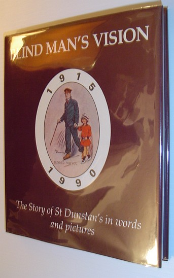 Image for Blind Man's Vision: The Story of St. Dunstan's in Words and Pictures