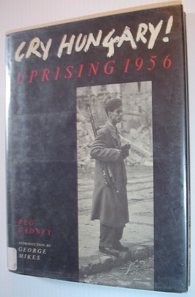 Image for Cry Hungary: Uprising 1956