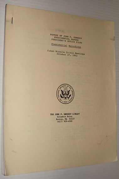 Image for Papers of John F. Kennedy - Presidential Papers - President's Office Files - Presidential Recordings: Cuban Missile Crisis Meetings, October 27, 1962