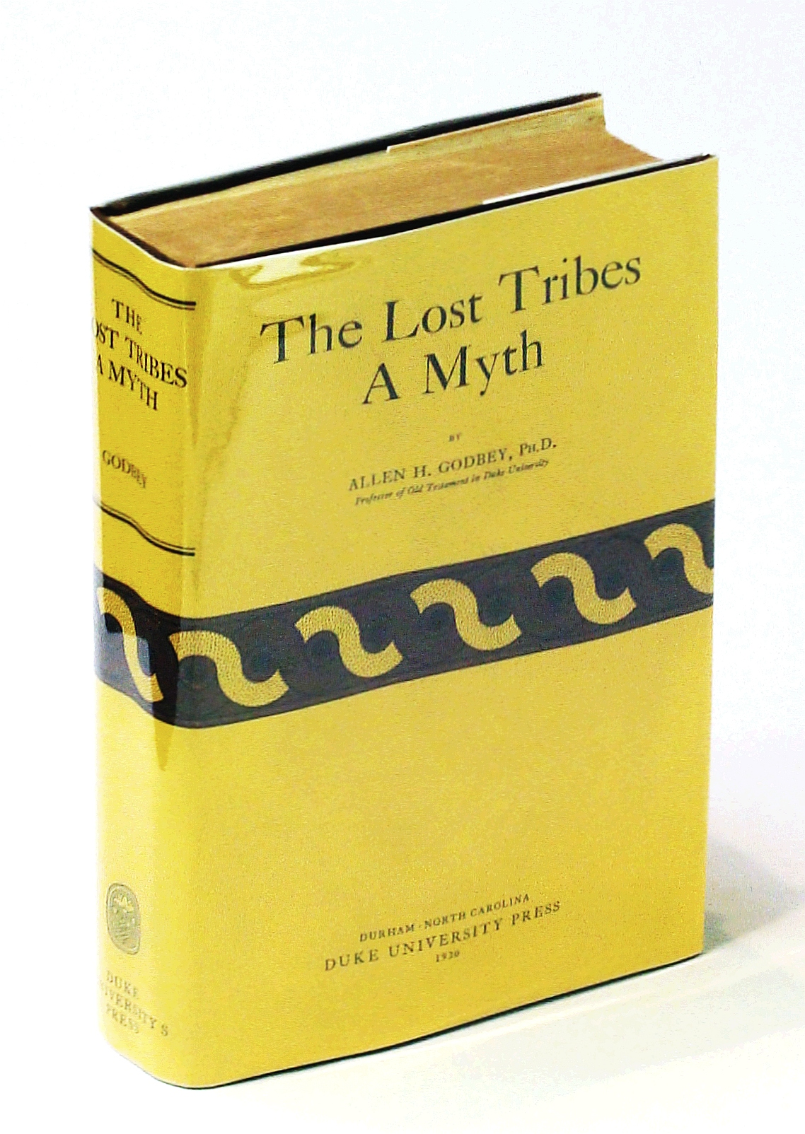 Image for The Lost Tribes, A Myth: Suggestions Towards Rewriting Hebrew History