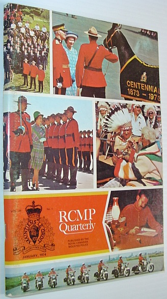 Image for The RCMP (Royal Canadian Mounted Police) Quarterly - January 1974, Vol. 39 No. 1