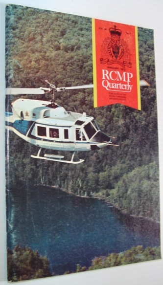 Image for The RCMP (Royal Canadian Mounted Police) Quarterly - January 1973  Vol. 38 No. 1