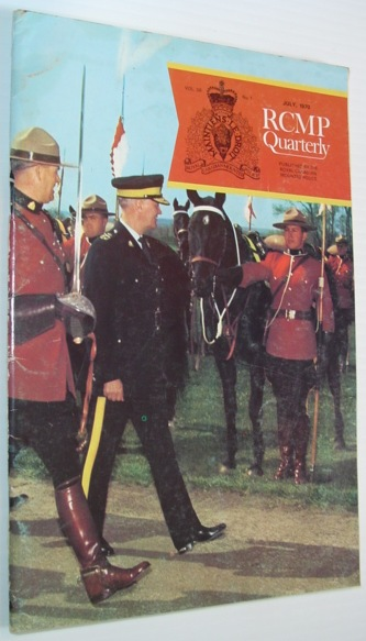 Image for The RCMP (Royal Canadian Mounted Police) Quarterly - July 1970  Vol. 36 No. 1