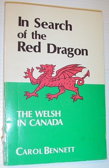 Image for In search of the red dragon: The Welsh in Canada