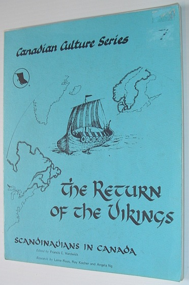 Image for The return of the Vikings: Scandinavians in Canada (Canadian culture series)