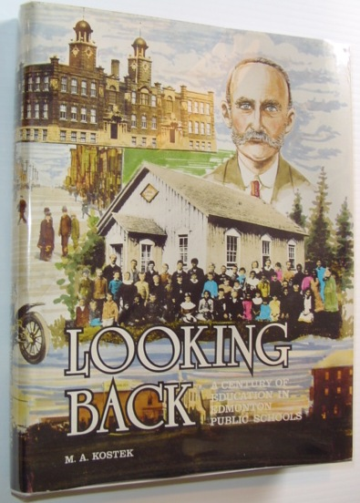 Image for Looking Back - A Century of Education in Edmonton Public Schools
