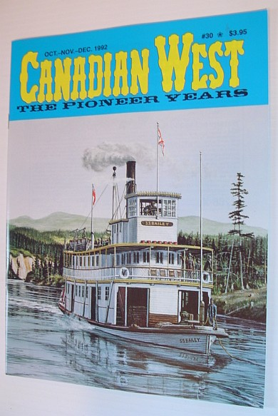 Image for Canadian West Magazine - The Pioneer Years: October/November/December 1992,  Vol. 8, No. 3 (Collector's #30)