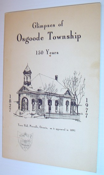 Image for Glimpses of Osgoode (Ontario, Canada) Township: 150 Years, 1827-1977