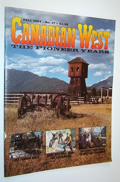 Image for Canadian West Magazine, Fall 1994, Vol. 10, No. 3 (Collector's #37)
