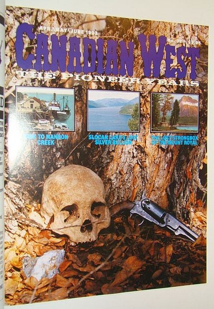 Image for Canadian West Magazine, April/May/June 1993, Vol. 9, No. 2 (Collector's #32)