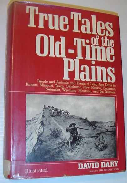 Image for True Tales of the Old Time Plains