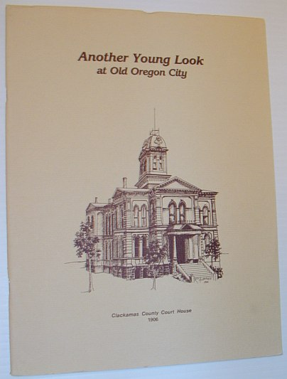 Image for Another Young Look at Old Oregon City