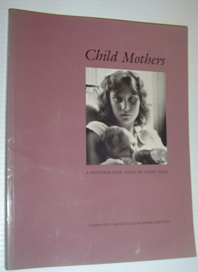 Image for Child Mothers: A Photographic Essay