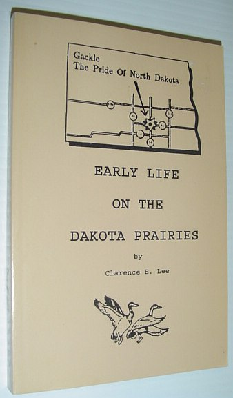 Image for Early Life on the Dakota Prairies *SIGNED BY AUTHOR*