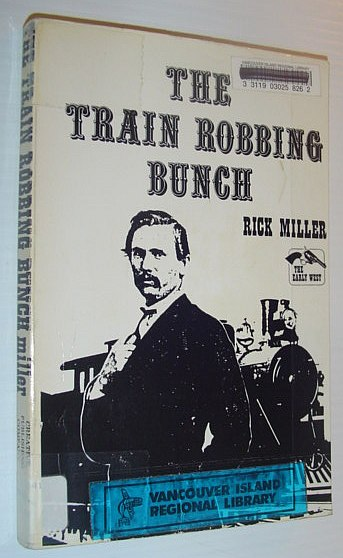 Image for The train robbing Bunch (The Early West)