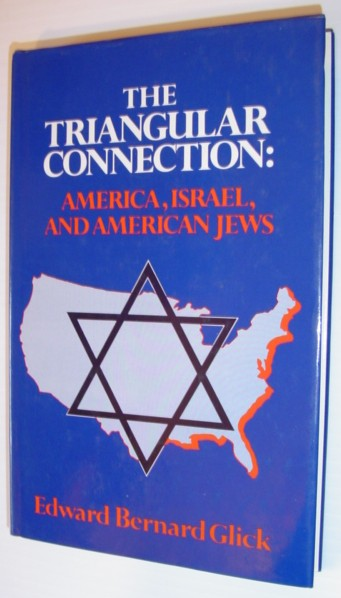 Image for The Triangular Connection: America, Israel and the American Jews