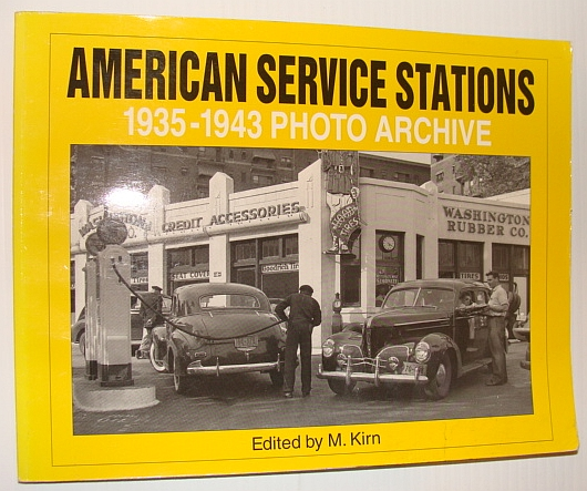 Image for American Service Stations: 1935 Through 1943 Photo Archive (Iconografix Photo Archive)