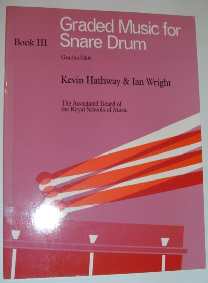 Image for Graded Music for Snare Drum, Book III: Grades 5-6 Bk. 3: (Grades 5-6) (ABRSM Exam Pieces)