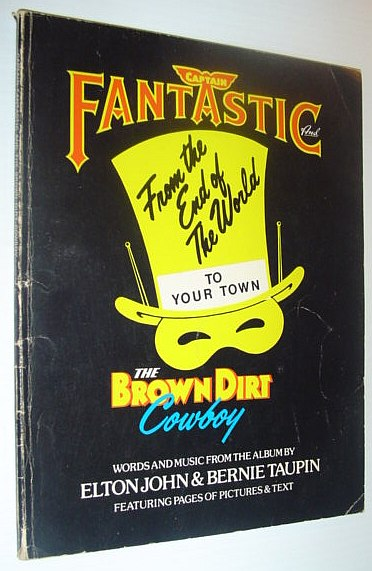 Image for Captain Fantastic and the Brown Dirt Cowboy *ORIGINAL SONGBOOK*