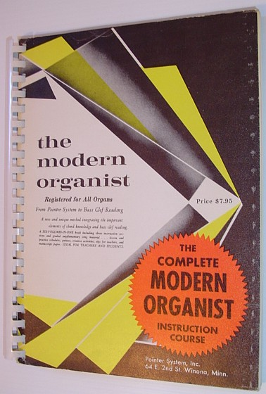Image for The Complete Modern Organist Instruction Course - Registered for All Organs - From Pointer System to Bass Clef Reading