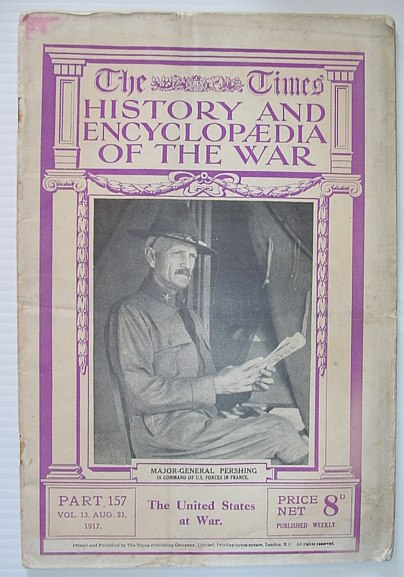 Image for The Times History and Encyclopaedia of the War - Part 157, August (Aug.) 21, 1917