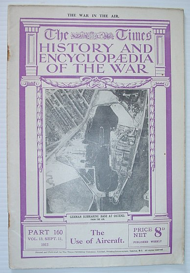 Image for The Times History and Encyclopaedia of the War - Part 160, September (Sept.) 11, 1917