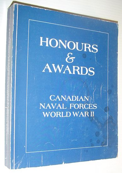 Image for Hounours and Awards - Canadian Naval Forces: World War II